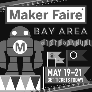2017-05-21, Maker Faire, San Mateo CA